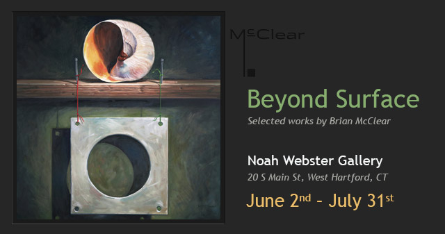 Brian McClear | Noah Webster Gallery: Beyond Surface